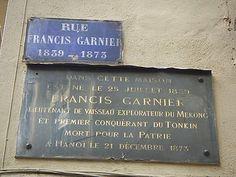 Saint-Etienne-Hanoï-Paris: Francis Garnier
