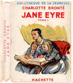 Jane Eyre by Charlotte Bronte. Illustrated by Emilien Dufour. 1949 Librarie Hachette