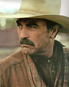 I dare you to find someone who can pair a cowboy hat and a mustache better than Tom Selleck.