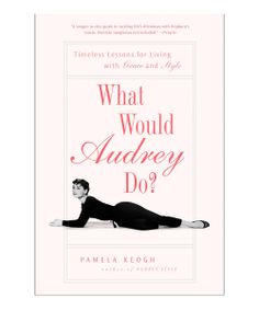 What Would Audrey Do? Paperback | Daily deals for moms, babies and kids
