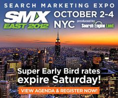 Haven't seen the 50+ tactic-packed search marketing sessions we have in store for SMX East? Have a look & register now to save with Super Early Bird rates. See you in NYC! http://smxpo.com/Obxoyh