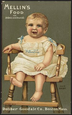 Mellin's Food for infants and invalids, our baby [front] by Boston Public Library, via Flickr