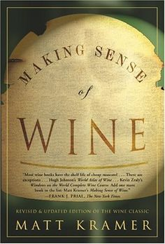 wines, matt kramer, rev upd, upd edit, edit novemb, book, kramer 33, sens, wine rev