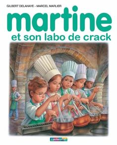 Martine and her crack laboratory