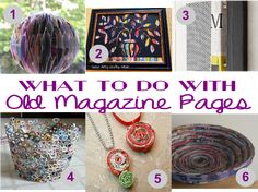 What to do with old magazines: craft ideas roundup   Engineer Mommy