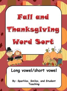 "FREE LANGUAGE ARTS LESSON - ""Fall/Thanksgiving Word Sort"" - Go to The Best of Teacher Entrepreneurs for this and hundreds of free lessons. #FreeLesson #LanguageArts #Thanksgiving http://www.thebestofteacherentrepreneurs.net/2013/11/free-language-arts-lesson.html"