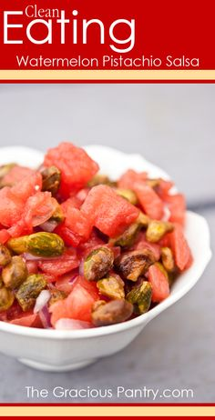 Clean Eating Watermelon Pistachio Salsa.  #recipe #healthy #detox #cleanse