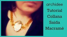 Tutorial Micromacramè   Collana Saida   Collaborazione con Perla di Ceramica   DIY Macrame Necklace