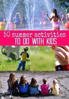 50 Summer Activities To Do With Kids {Kids}