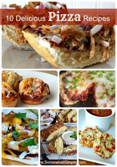 10 delicious pizza recipes - these ones are keepers!