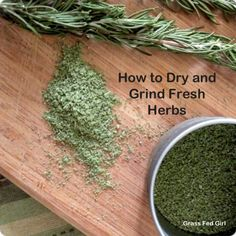 How To Dry + Grind Fresh Herbs | 4 Easy Steps