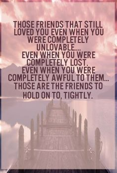 a true friend is hard to come by True friends are hard to come by they are the ones who put up with your attitude, the ones who laugh at your stupid jokes, and the ones who are there to pick you up.