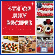 Recipes for your 4th of July celebration #party #entertainment #holiday #4thofJuly