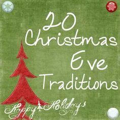 20 Christmas Eve Traditions