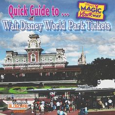 It's all in a ticket... Understanding #WDW #MagicYourWay Tickets