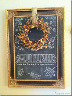 chalkboards, fall decor, autumn chalk, seasonal decor, chalk board, chalkboard art, old frames, fall wreaths, chalk art