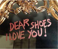 I love you, shoes