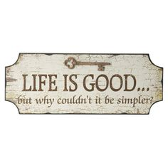 Life is Good Wall Plaque