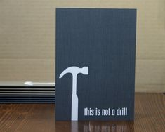 Fathers Day Greeting Card Funny Not a Drill Charcoal Gray Faux Bois Wood Grain Pattern