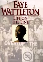 Life on the Line, by Faye Wattleton