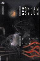 Arkham Asylum by Grant Morrison and Dave McKean