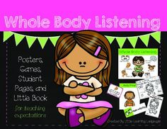 Whole Body Listening Posters, Games, and Printables {for teaching expectations}