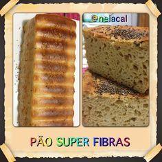 Pão Super Fibras da @neiacal