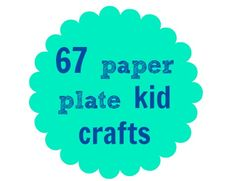 67 paper plate kid crafts