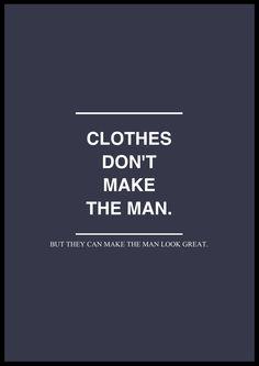 menfashion, quotes, style, fashion quot, dress, men cloth, men fashion, man clothes, true stories