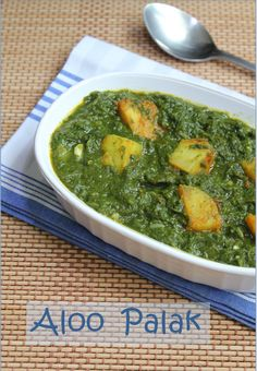 Aloo Palak/Spiced Potatoes in Spinach Puree
