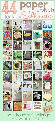 44 Paper Projects for your Silhouette Machine. A paper-crafter's goldmine!