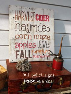Autumn Pallet Signs from http://deniseonawhim.blogspot.com