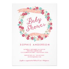 This lovely flower wreath design in soft pink, cranberry red and turquoise blue encircles the pretty typography on this feminine Baby Shower invitation. Elegant and sweet, it's a charming invitation for any Baby Shower celebrating a little girl; and especially appropriate for a garden party, tea party, or Spring time shower. #wreath #floral #shower #garden #tea #pink #baby #baby #shower #spring #girl #baby #girl #turquoise #flower #casual #berry #teal #ivory #cream #tea #party #garden #party ...
