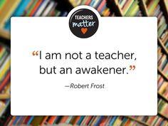 Awakener, mentor, encourager...what are your favorite teacher words?