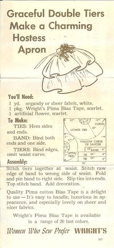 Vintage hostess apron pattern. I don't think I have enough sewing skills to actually follow this.