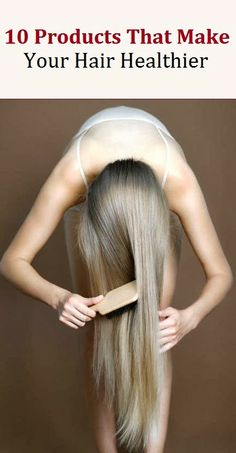 10 Products to Improve Your Hair Health