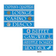 Decorate your Nautical themed party with Cruise Ship Signs. Each 24 inch by 4 cardboard sign features different sayings on each side.