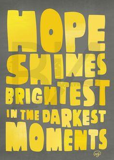 hope shines brightest