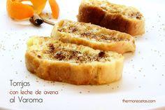 Torrijas con leche de avena al Varoma - http://www.thermorecetas.com/2014/04/15/torrijas-con-leche-de-avena-al-varoma/