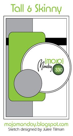Mojo Monday #330 Card Sketch Designed by Julee Tilman #mojomonday #tallandskinnycards #cardsketches #vervestamps