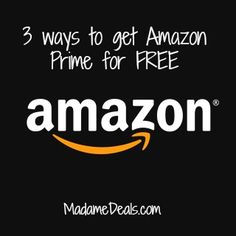 3 Ways to get Amazon Prime for Free