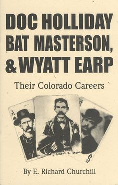 Picture Wyatt Earp Doc Holliday | Doc Holliday - Legendary Gunfighter of the Old West