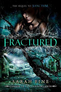 Fractured – Sarah Fine #TeenReadWeek #PenguinTeen