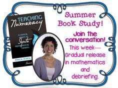 Math Coach's Corner: Book Study Monday: Teaching Numeracy, Components 4 & 5.  Discussion of gradual release and debriefing.  Includes a freebie for choosing student groups!