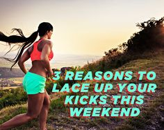 3 Reasons to Lace Up Your Kicks This Weekend  http://www.womenshealthmag.com/fitness/lace-up-your-kicks-this-weekend
