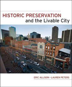 Amazon.com: Historic Preservation and the Livable City (9780470381922): Eric W. Allison, Lauren Peters: Books