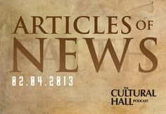 The Cultural Hall: Articles of News 2.4.13 TheCulturalHall.com