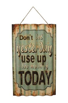 """Use Up Today"" Metal Sign"