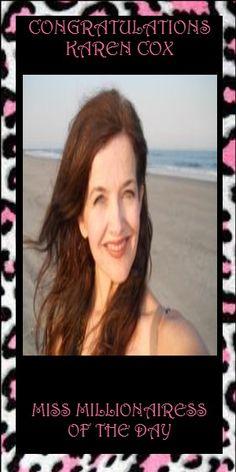 79) Karen Cox~ Miss Millionairess of the Day. www.pinterest.com/kmc101/
