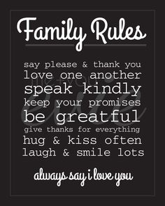 FAMILY RULES print. more prints available for purchase... www.facebook.com/MeYouEvie